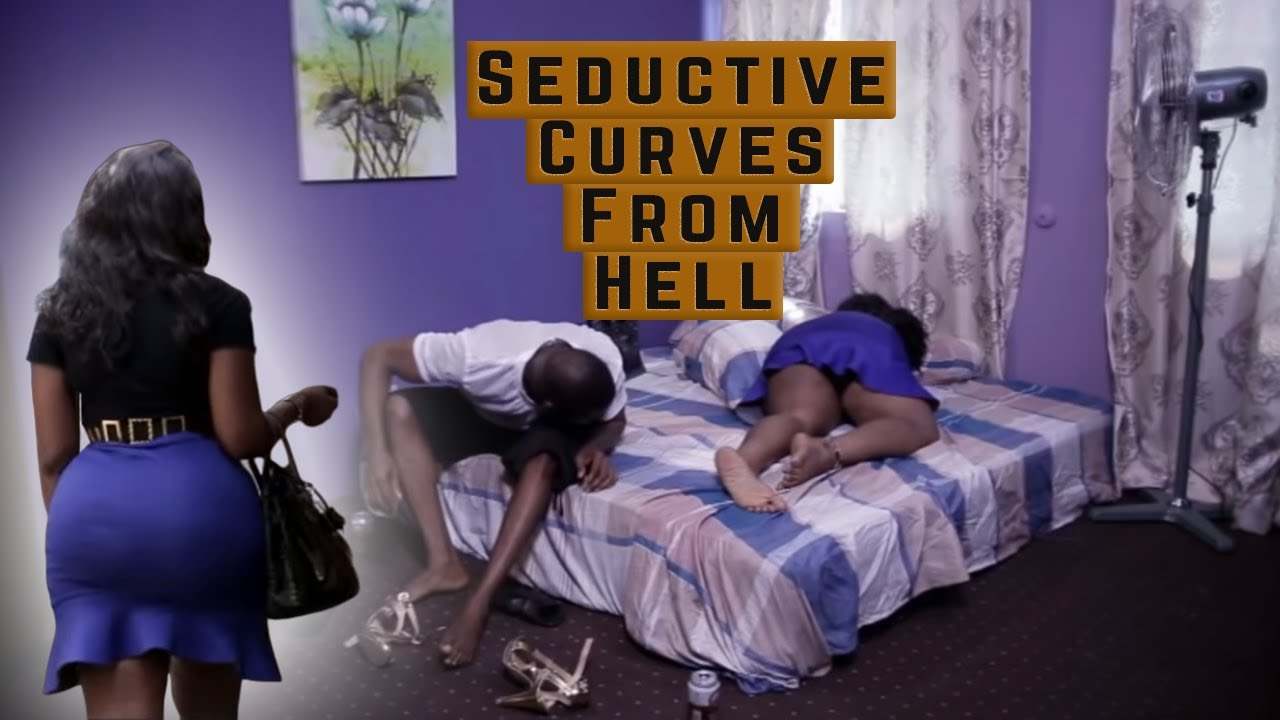 Seductive Curves From Hell Nigerian Movie