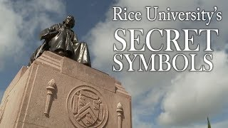 Hidden messages & secret symbols of Rice University