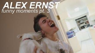 Alex Ernst - funny moments pt. 3
