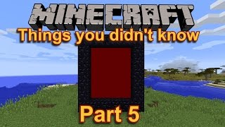 Things you (possibly) might not know about Minecraft (Part 5)