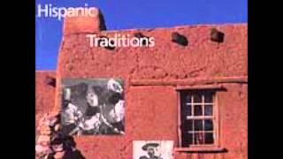 Amar Es Entregarse ~ Music Of New Mexico   Hispanic Traditions