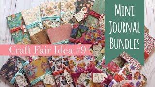 Craft Fair Idea #9 | Mini Journal Bundles | 2017