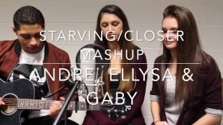 Starving and Closer Mashup Trio - Andre Alamina, Ellysa Paras, Gaby Capozza