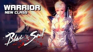 Blade & Soul - Warrior (New Class) - Training Gameplay - PC - F2P - KR