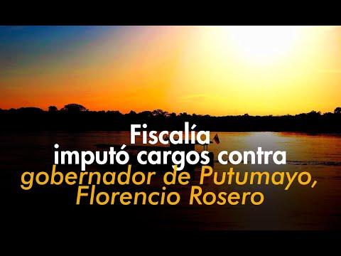 Fiscalía imputó cargos contra gobernador de Putumayo, Florencio Rosero