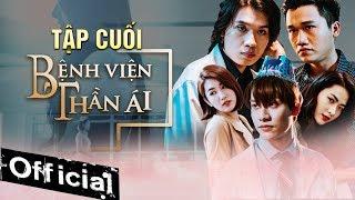 Phim Hay 2019 Bệnh Viện Thần Ái (Tập Cuối)   Thúy Ngân, Xuân Nghị, Quang Trung, Kim Nhã, Nam Anh