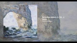 Die Schöne Müllerin, D.795