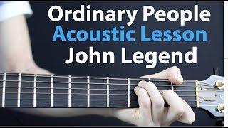 Ordinary People - John Legend: Acoustic Guitar Lesson