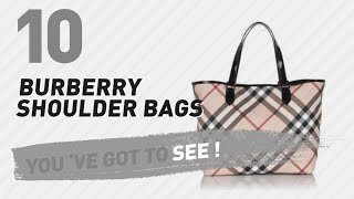 Burberry Shoulder Bags // New & Popular 2017