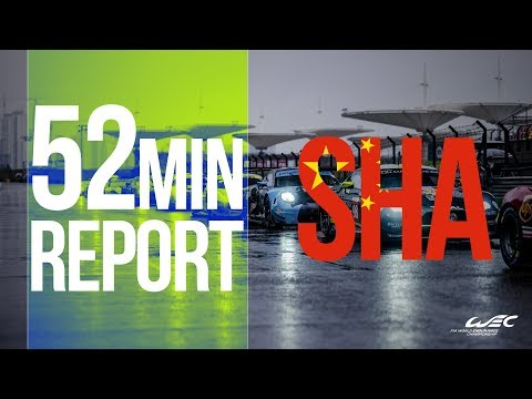 2018 6 Hours of Shanghai - The race in 52 minutes