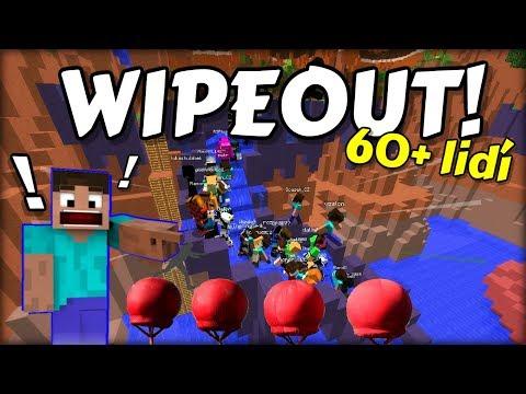 REKORDNÍ ÚČAST LIDÍ !!! | NELÍTOSTNÝ DRTIVÝ WIPEOUT v Minecraftu!