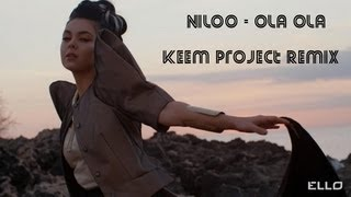 Niloo - Ola Ola (Keem Project Remix)