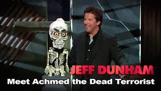 Jeff Dunham - Meet Achmed The Dead Terrorist