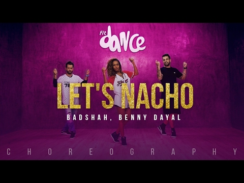 Let's Nacho - Badshah, Benny Dayal (Choreography) FitDance Channel Mp3