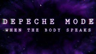 Depeche Mode - When the Body Speaks (lyric video)