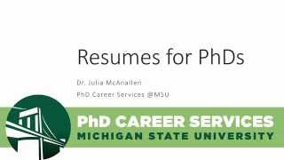 Resumes for PhDs - PhD Career Services - Michigan State University