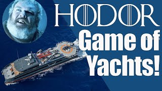 Hodor - Game of Yachts!