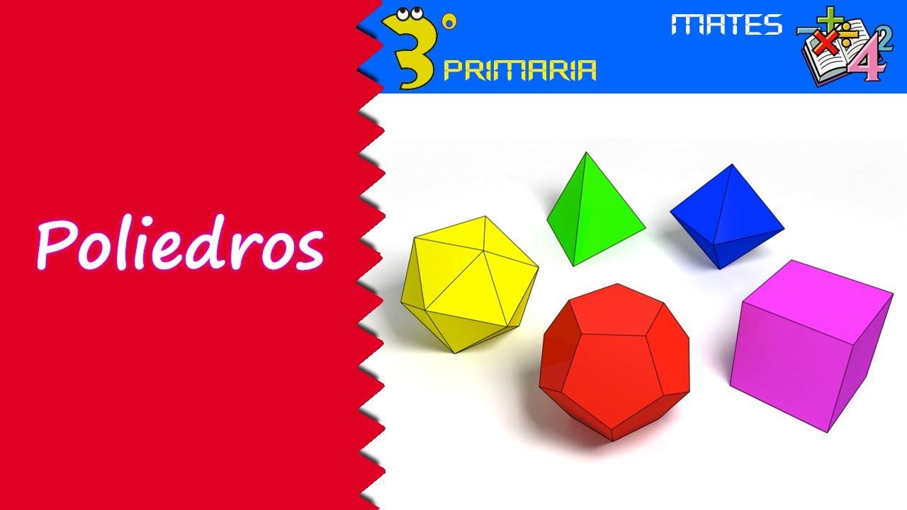 Matemáticas. 3º Primaria. Tema 1. Los poliedros