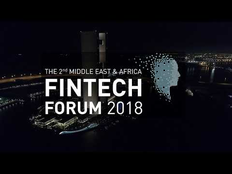 The Second Middle East and Africa FinTech Forum ( Event showcase)