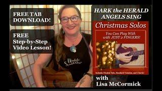 Easy Ukulele Christmas Solo: Hark the Herald Angels Sing!