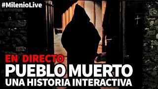 Pueblo Muerto   #MilenioLive   Programa nº 25 (23/03/2019)
