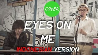 MATAKU PADAMU (EYES ON ME) COVER FT. KEVIN APRILIO