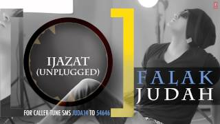 "Falak ""Ijazat Unplugged"" Full Song (Audio) 