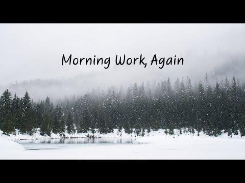 Morning Work  Again