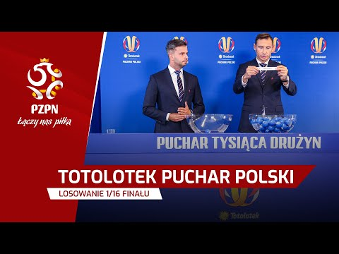 WIDEO: Losowanie par 1/16 finału Totolotek Pucharu Polski