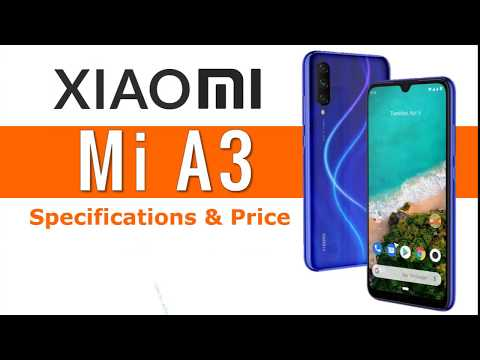 Xiaomi Mi A3 Specs and Price | Mobile Review | Aaliyan Ali The Future Star
