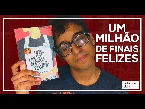 UM MILHÃO DE FINAIS FELIZES, VITOR MARTINS   #CaféComDan