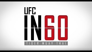 UFC in 60: Tiger Muay Thai | Tune in Wed., Feb. 7 at 6 p.m. ET on FN Canada