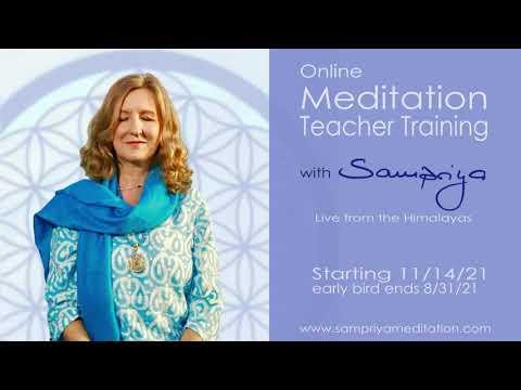 Online Meditation Teacher Training with Sampriya, live from the ...