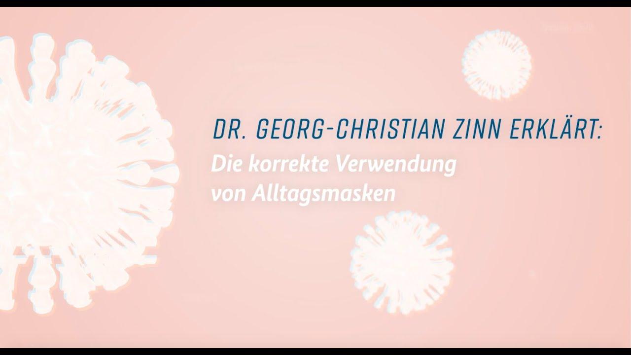 Dr. Zinn erklärt: Die korrekte Verwendung von Alltagsmasken