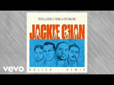 ft. Preme & Post Malone – Jackie Chan (Bolier Remix)