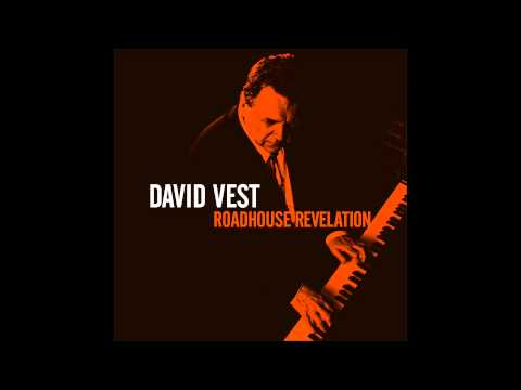 David Vest - Freight Train Rollin'