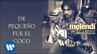 Melendi - De Pequeño Fue El Coco (Audio)