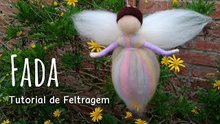 Tutorial De Feltragem - Fada - Needle Felting - Fairy