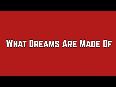 Hilary Duff - What Dreams Are Made Of (Lyric Video)