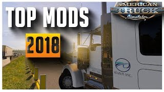 American Truck Simulator Must Have Mods For 2018