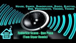 Federico Scavo   Que Pasa (Tom Staar Remix)