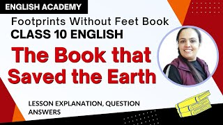 The Book That Saved The Earth, Class 10 English Footprints Without Feet Chapter 10