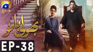 Bholi Bano - Episode 38 | Har Pal Geo