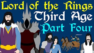 Lord of the Rings: Third Age - Part 4 (TA 1900-2050)