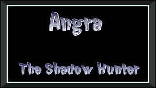 Angra - The Shadow Hunter (HQ)