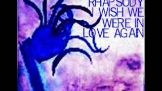 I Wish We Were in Love Again ~ Demitrus Rhapsody