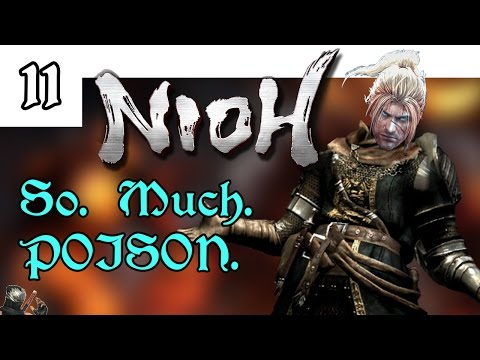Let's Play! Nioh Blind -11- So. Much. POISON