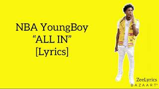 "NBA YoungBoy - ""ALL IN"" [Lyrics]"