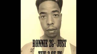 Ronnie 2G - Just The 2 of Us feat. Chubb Rock