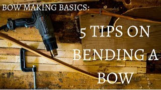 HOW TO BEND/SHAPE A BOW WITH HEAT!!!